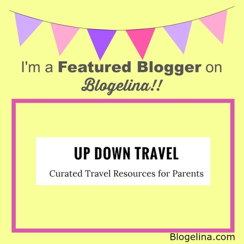 I'm a Featured Blogger - Blogelina - Up Down Travel